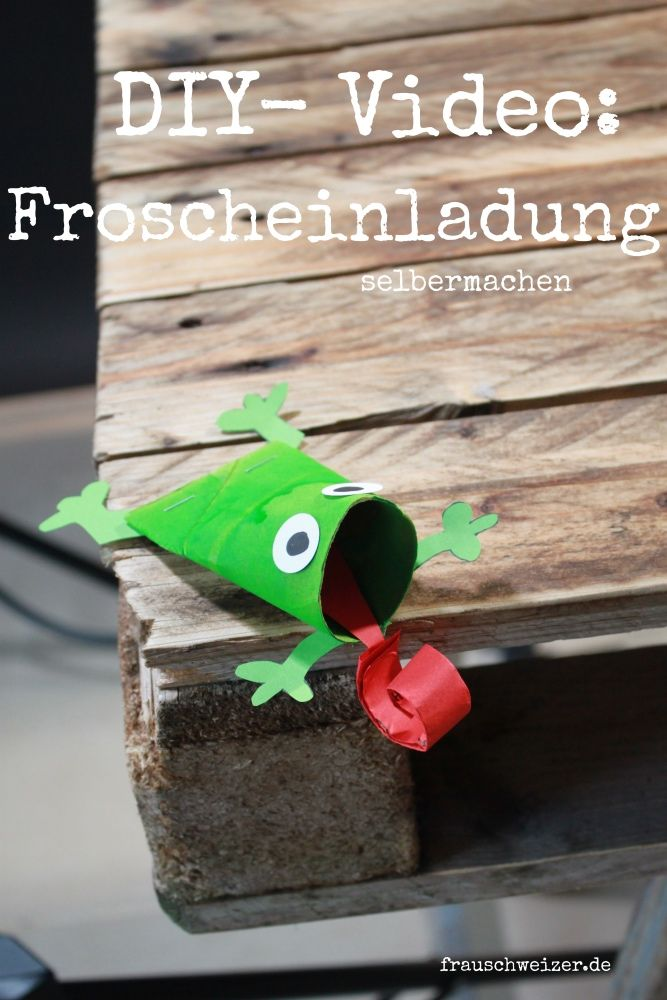 DIY - Video: Froscheinladung für einen Kindergeburtstag selberbasteln.