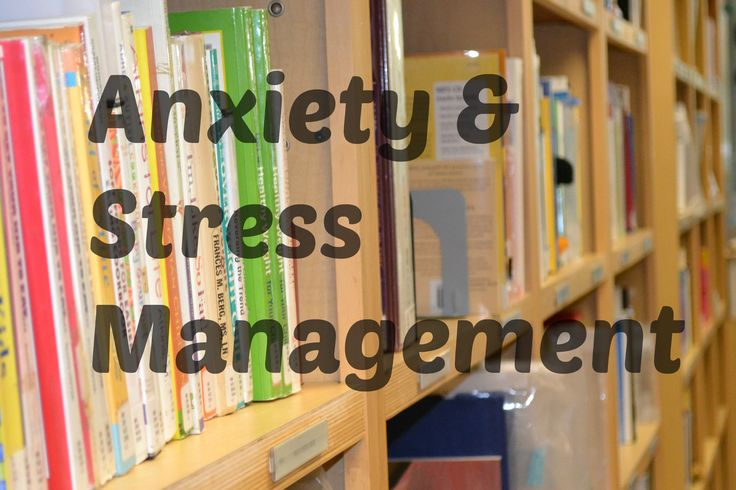 Anxiety and Stress Management Resources from the BC Children's Hospital Library