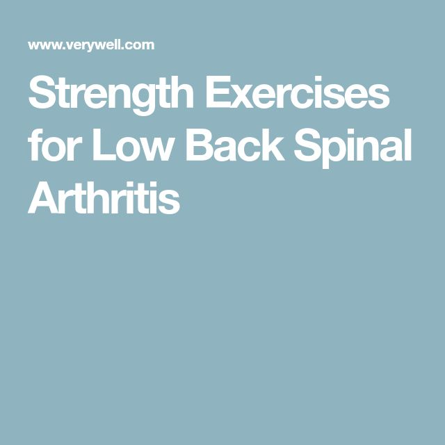 Strength Exercises for Low Back Spinal Arthritis