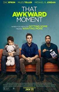 Watch That Awkward Moment online - The refreshing thing about this otherwise formulaic romantic comedy is that writer-director Tom Gormican gives the verbal humor some rhythm, shooting many of the dialogue-driven scenes in long takes so they develop a pleasing ebb and flow.