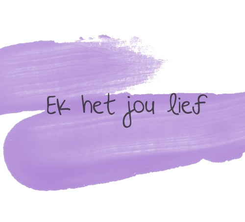 I Love You in Afrikaans