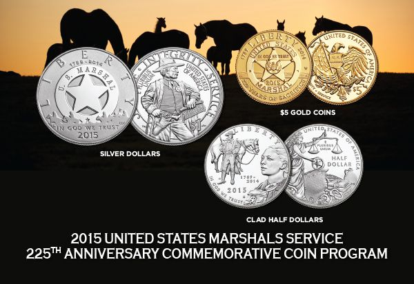 New for 2015! Gold, silver and clad coins honor the oldest federal law enforcement agency in American history, the U.S. Marshals Service.