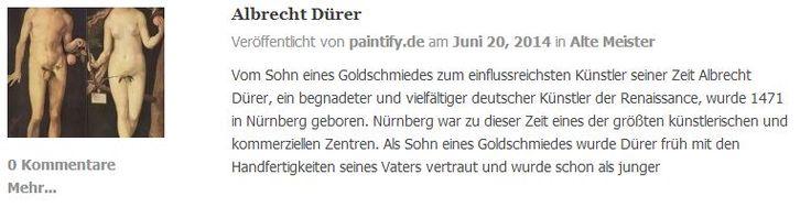 Die Biografie von Albrecht Dürer auf dem paintify Blog. Reproduktions-Gemälde von Albrecht Dürers Werken gibt es auf:  https://www.paintify.de/de/kunstmarkt/alte-meister/albrecht-duerer  #paintify #Biografie #Albrecht_Dürer #Albrecht #Dürer #Gemälde #Kunst #Reproduktionen #Reproduktion #Ölgemälde