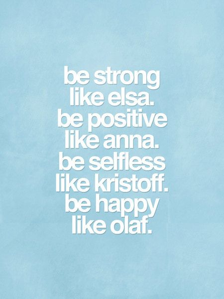 Disney Inspired Frozen Typography Movie Poster - Be Strong, Be Positive, Be Selfless, Be Happy 16$