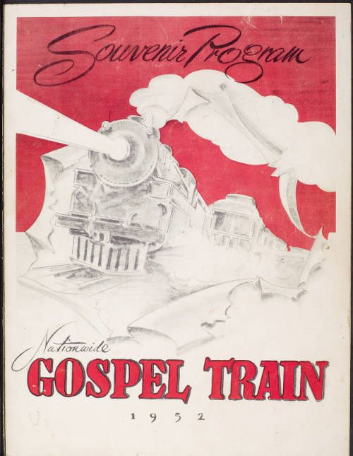 Souvenir program, Nationwide Gospel train, 1952, [front cover] :: Souvenir program, Nationwide Gospel train, 1952 :: Gospel Music History Archive. http://digitallibrary.usc.edu/cdm/ref/collection/p15799coll9/id/1377