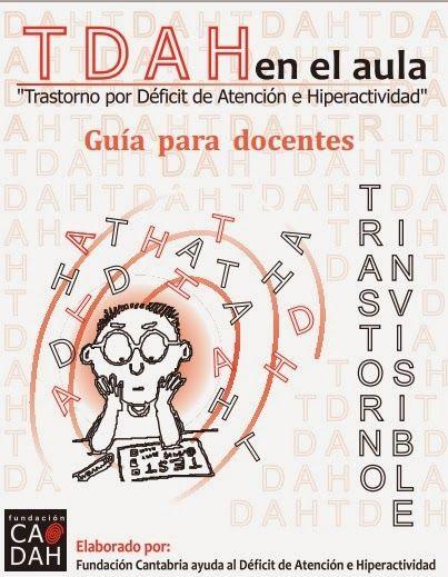 http://lacasetaespecial.blogspot.com.es/2014/05/guia-per-docents-sobre-el-tdah.html La Caseta, un lloc especial: Guia per a docents sobre el TDAH