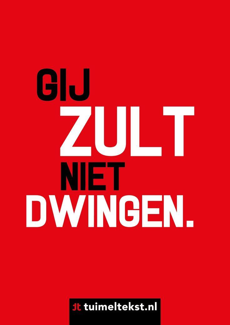 """tuimeltekst.nl on Twitter: """"Gij zult niet dwingen. @tuimeltekst #ttekst https://t.co/5y9AhbDn0z"""""""
