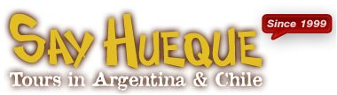 Say Hueque - Tours in Argentina & Chile