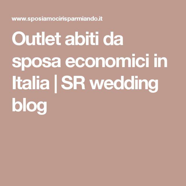 Outlet abiti da sposa economici in Italia | SR wedding blog