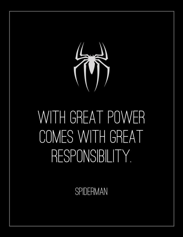 """With great power.."" ~ Spider-Man (2002) ~ Movie Quote Poster by Lois Derme #amusementphile"