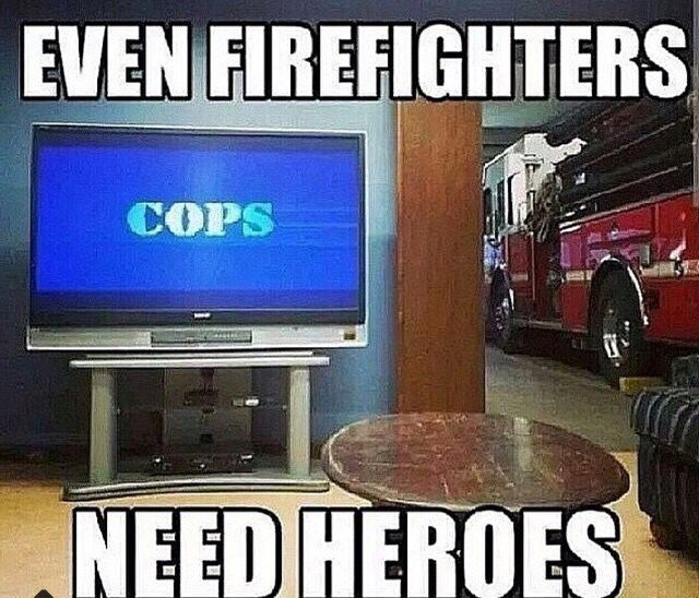 Even firefighter's need heroes.