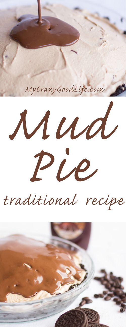 This traditional mud pie recipe is easy and delicious! Creamy coffee ice cream with an Oreo crust, and chocolate syrup or magic shell on top!