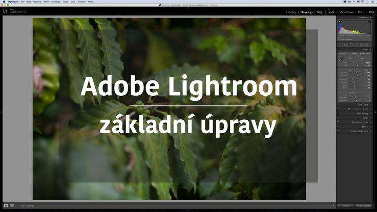 Adobe Photoshop Lightroom - základní úpravy