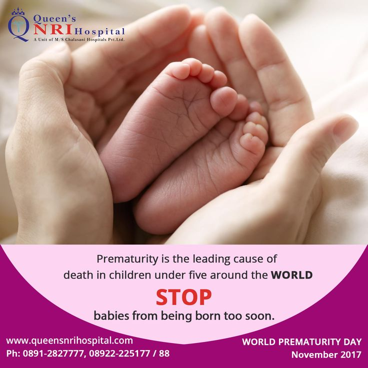 Prematurity is the leading cause of death in children under five around the WORLD. STOP babies from being born too soon. World Prematurity Day 2017. For Appointments Dial: 0891-2827777, 08922-225177 / 88 || visit: www.queensnrihospital.com