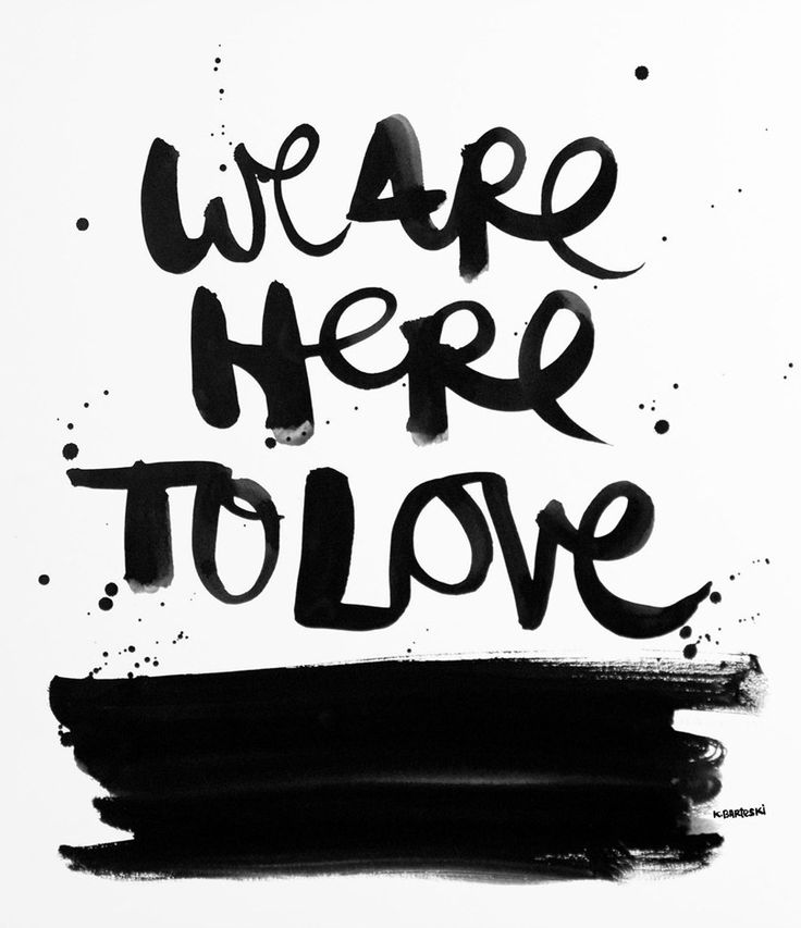 We are here to love!