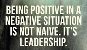 Positiviteit staat aan de basis van leiderschap.  Ook leiding nemen over de standaard dingen