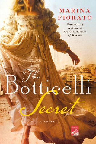 The Botticelli Secret, by Marina Fiorato.