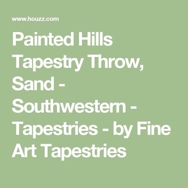Painted Hills Tapestry Throw, Sand - Southwestern - Tapestries - by Fine Art Tapestries