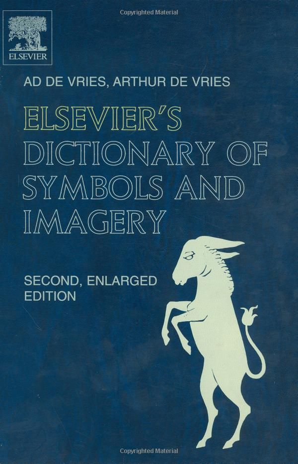 Elsevier's Dictionary of Symbols and Imagery