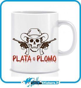 Tazza Pablo Escobar Plata o Plomo Narcos TZ006   eBay