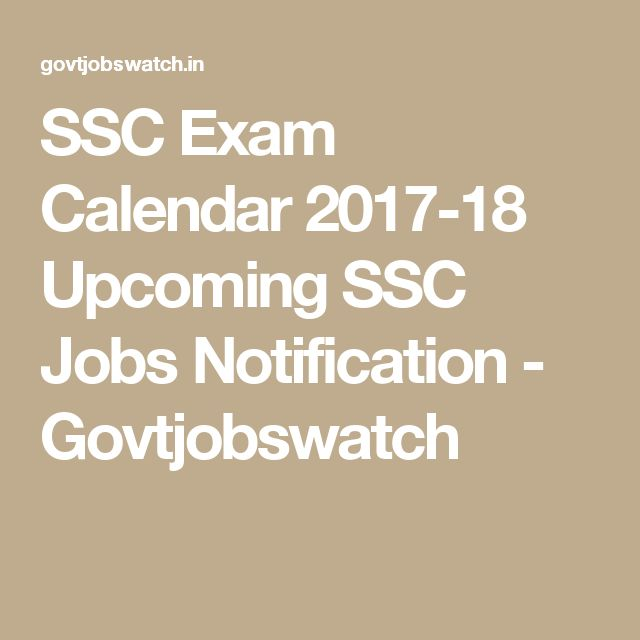 SSC Exam Calendar 2017-18 Upcoming SSC Jobs Notification - Govtjobswatch