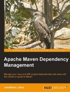 Apache Maven Dependency Management free download by Jonathan Lalou ISBN: 9781783283019 with BooksBob. Fast and free eBooks download.  The post Apache Maven Dependency Management Free Download appeared first on Booksbob.com.