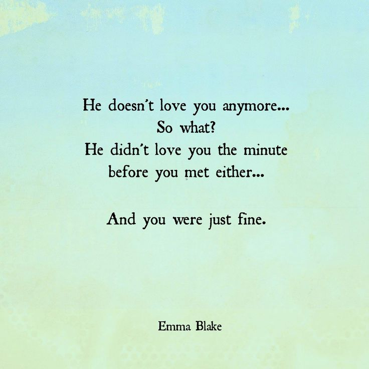 Emma Blake Quote, break up, better off, worth more, zero fucks, so what, unrequited love, broken heart, get over him