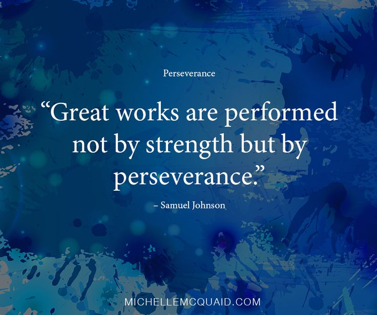 Do you have the strength of #perseverance? You can develop this strength by setting yourself a clear plan of what you want to achieve over the next 6-12 months and a week-by-week plan to get you there. #strengths #VIAstrengths