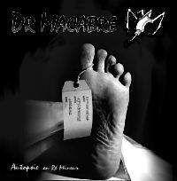 Dr. Macabre - Autopsie En Re Mineur (2004) download: http://gabber.od.ua/music/7442