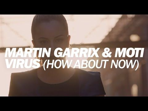 Martin Garrix & MOTi - Virus (How About Now) [Official Music Video] - YouTube
