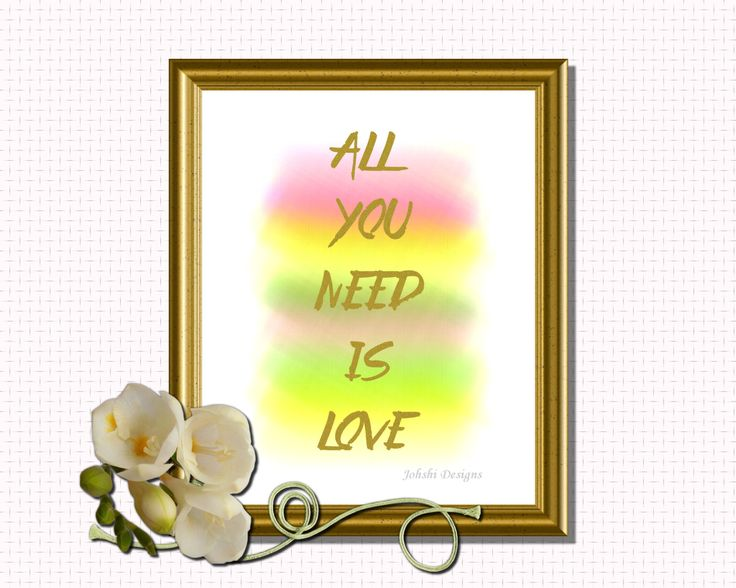 ALL YOU NEED is Love - Gold multi coloured print. digital download - printable art.Wall decor by JohshiDesigns on Etsy