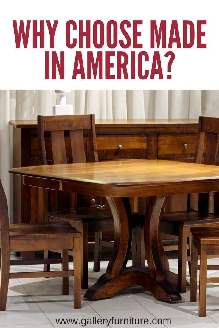 Gallery furniture is houstons leading retailer for quality made in america furniture and we are passionate about the many benefits