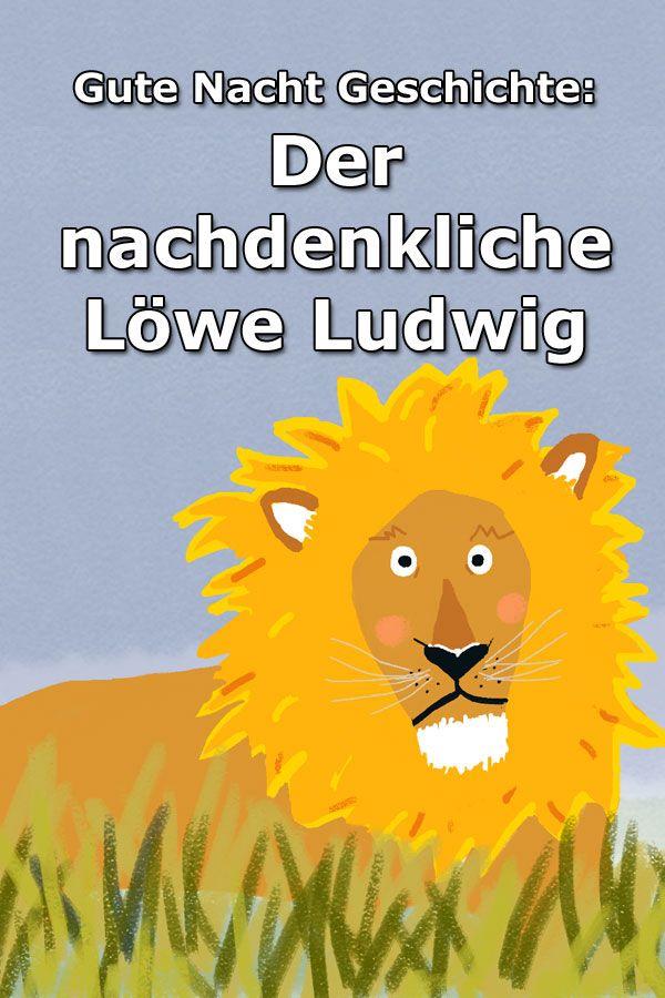 Der nachdenkliche Löwe Ludwig – Gute Nacht Geschichte über ein Missgeschick, das Ludwig sehr nachdenklich macht. Zusammen mit seinen Freunden kann e…
