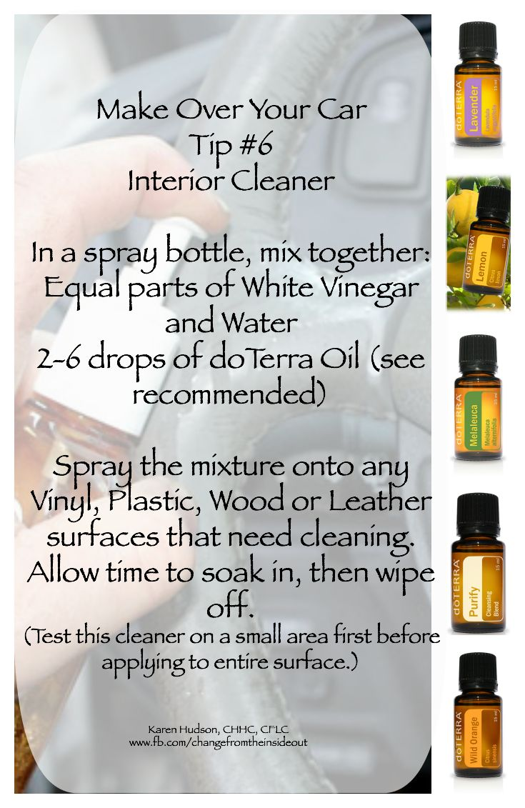 Doterra bathroom cleaner - Turn Your Essentialoils Into Powerful Car Interior Cleaner With Mixed With Just Vinegarandwater