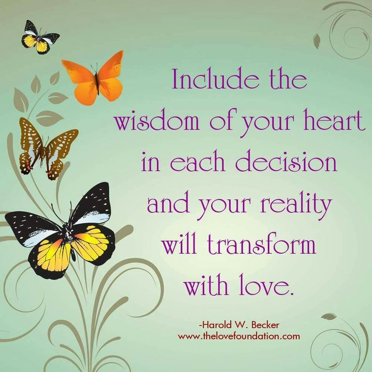 Wisdom of the heart...