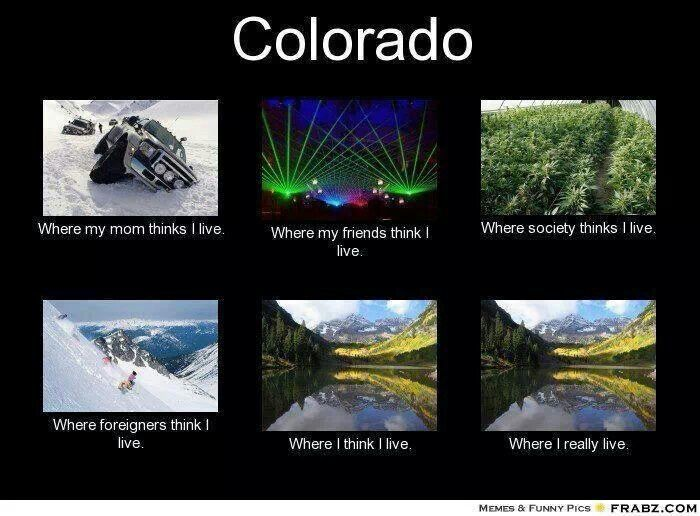 38 Best Images About You Know You Re From Colorado When
