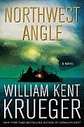 Northwest Angle by William Kent Krueger:  ONE L ater, when it no longer mattered, they learned that the horror that had come from the sky had a name: derecho. At the time, all they knew was that the day had begun with deceptive calm. Rose was up early, though not...