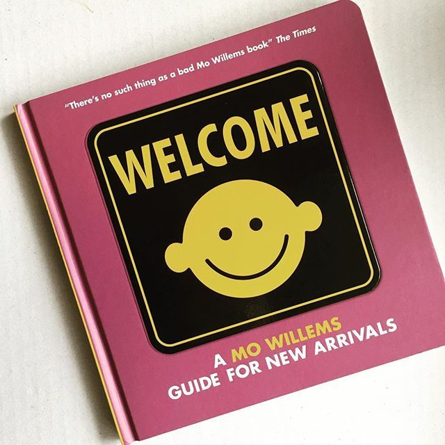 A Mo Willems Guide for New Arrivals Welcome
