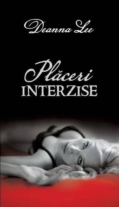 Placeri interzise, Passion, Vol. 3 - Deanna Lee