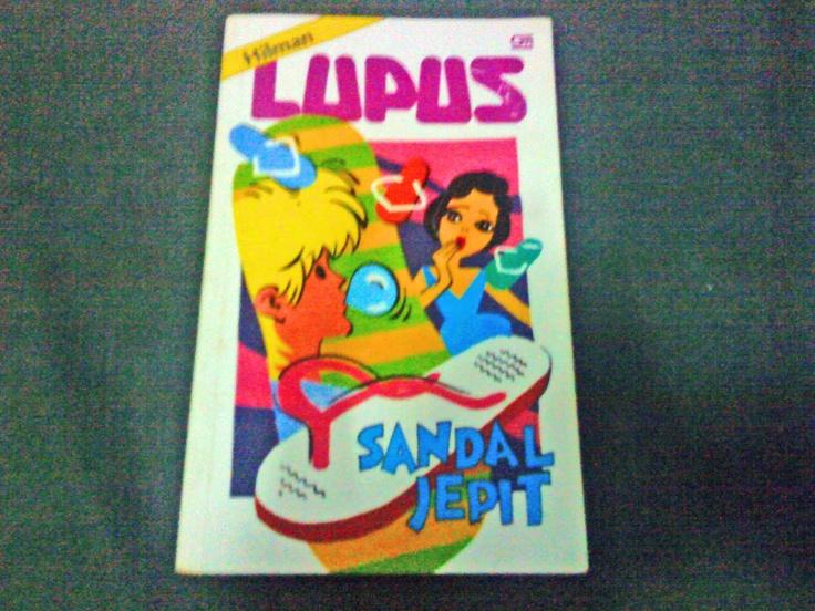 Lupus   novel remaja jaman SMP, bacanya pinjem perpustakaan sekolah