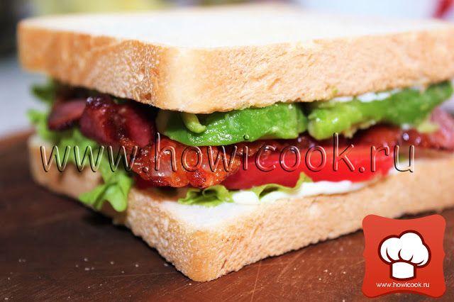 HowICook: ''BLT'' - cэндвич с беконом, листовым салатом и по...