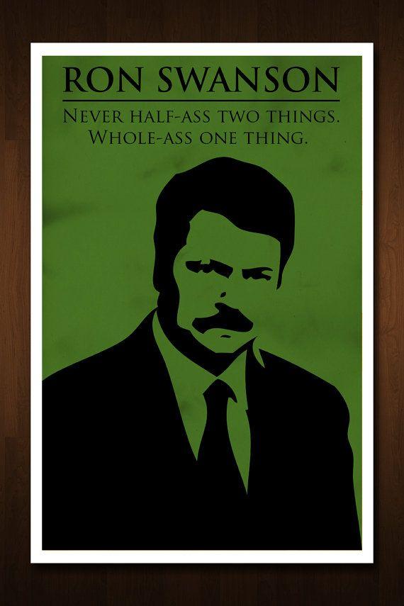 Ron Swanson, poet.: Words Of Wisdom, 11X17, Parks And Recreation, Quote Prints, Ron Swanson Quotes, Life Mottos, The Offices, Redditgift Marketplac, Quotes Prints