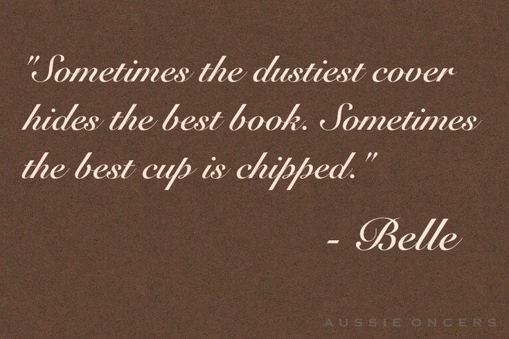 parfois la couverture poussiéreuse cache le meilleur livre. parfois la meilleure tasse est ébréchée Once upon a time