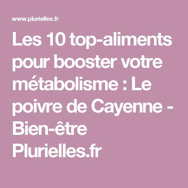 Les 10 top-aliments pour booster votre métabolisme : Le poivre de Cayenne - Bien-être Plurielles.fr
