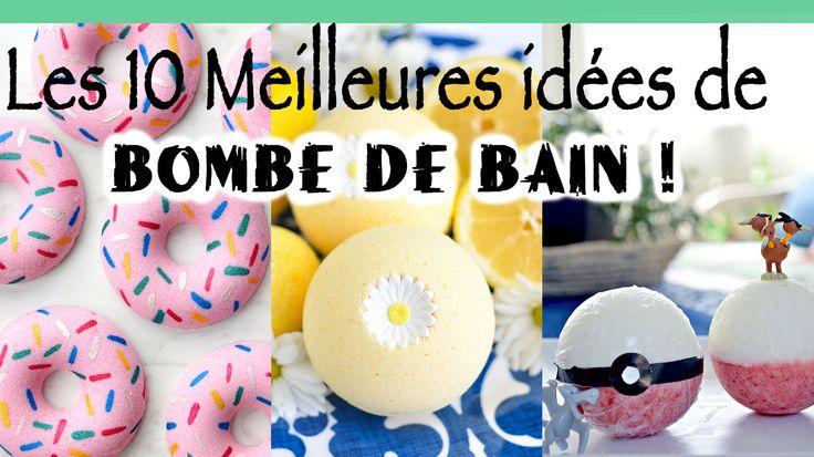 Les 10 meilleures recettes de bombes de bain réunies ici pour le plaisir des yeux ! DIY - Tuto complet en français - MoiJeFais