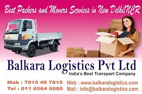 Balkara Logistics Pvt Ltd As Top Rated Moving And Storage Company In New Delhi, Gurgaon, Noida, Faridabad, Ghaziabad And All Other Near By Cities.