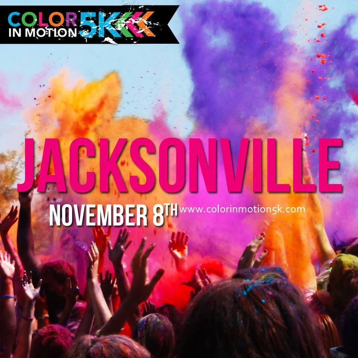 Join us in Jacksonville on November 8th!! http://colorinmotion5k.com/Jacksonville