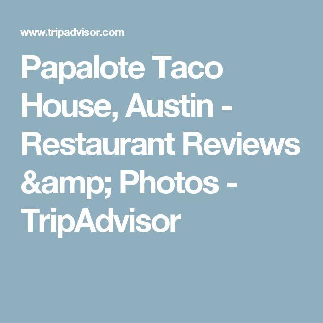 Papalote Taco House, Austin - Restaurant Reviews & Photos - TripAdvisor