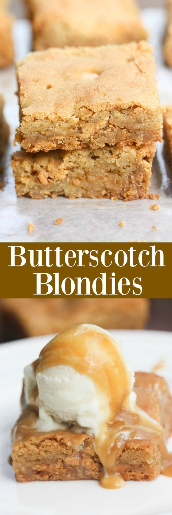 Chewy homemade blondies with butterscotch chips. These Butterscotch Blondies are the BEST, especially served with ice cream and an easy homemade butterscotch sauce. | Tastes Better From Scratch