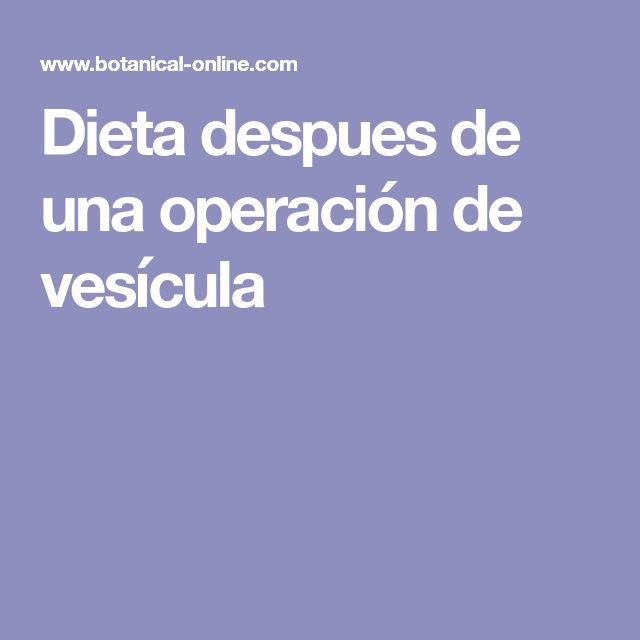 Dieta despues de una operación de vesícula